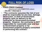 full risk of loss