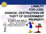 liability for loss damage destruction or theft of government property