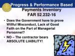 progress performance based payments inventory far 52 232 1646