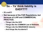 so ya think liability is easy