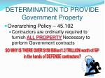 determination to provide government property