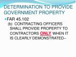 determination to provide government property8