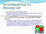 determination to provide gp