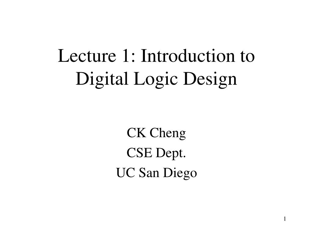 lecture 1 introduction to digital logic design l.