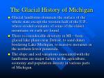 the glacial history of michigan3