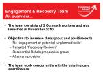 engagement recovery team an overview