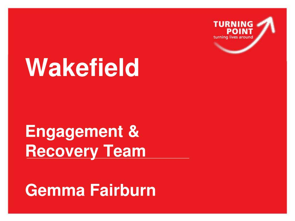 wakefield engagement recovery team gemma fairburn l.