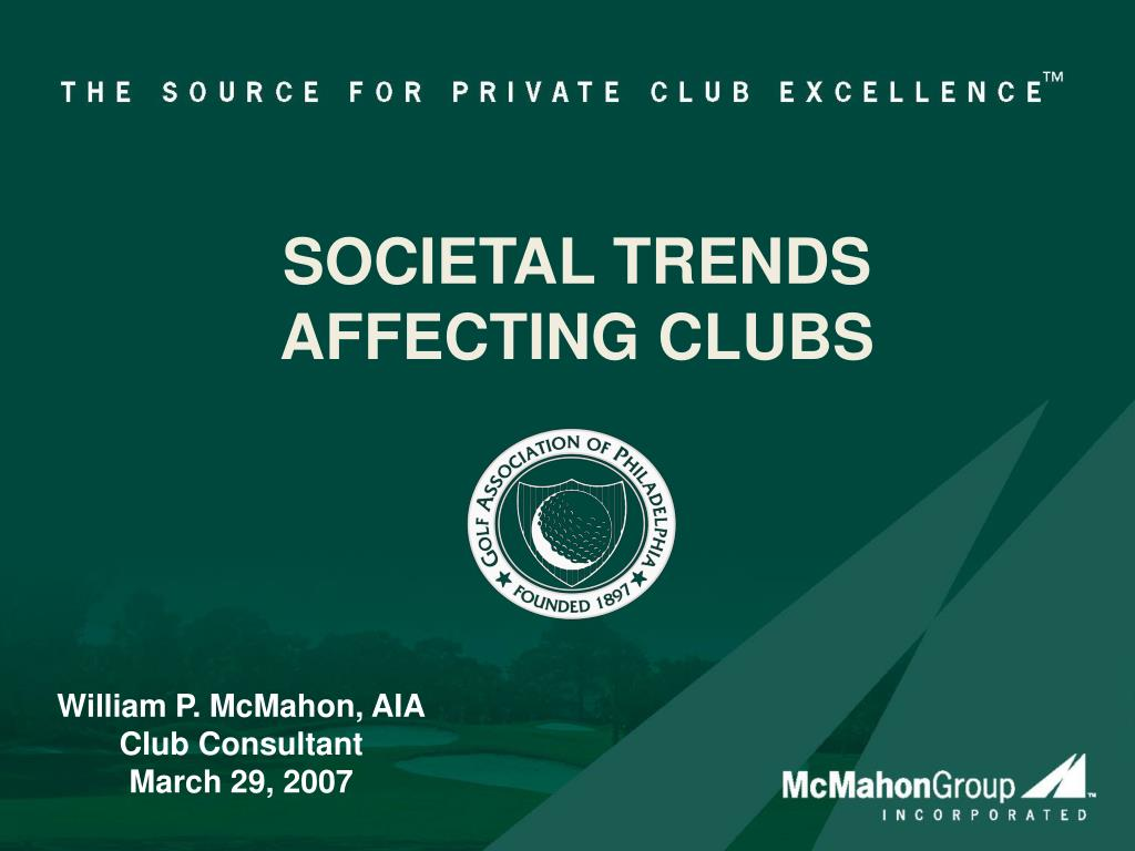 societal trends affecting clubs l.