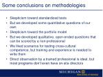 some conclusions on methodologies