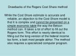 drawbacks of the rogers cost share method