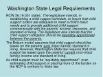 washington state legal requirements
