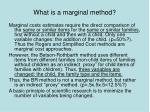 what is a marginal method