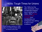 1920s tough times for unions