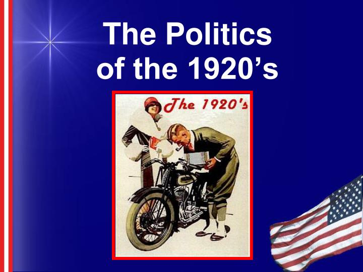 the politics of the 1920 s n.