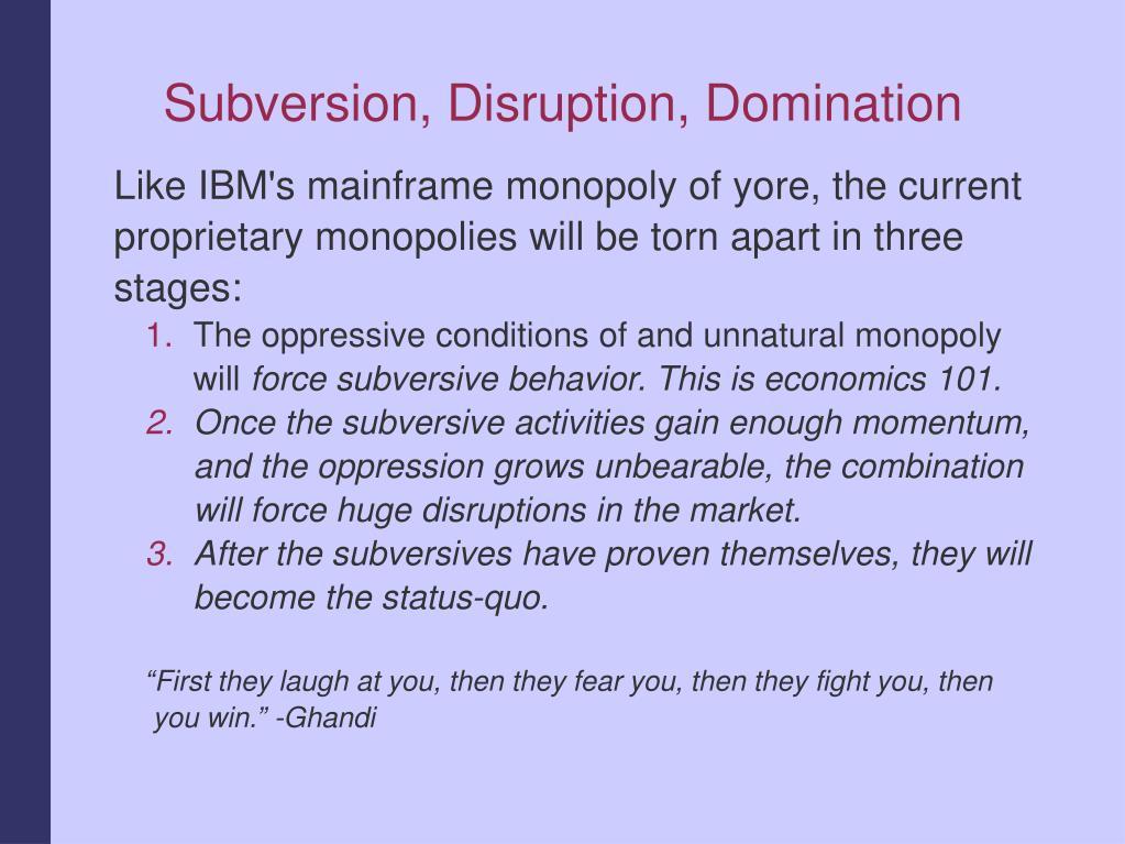 Subversion, Disruption, Domination