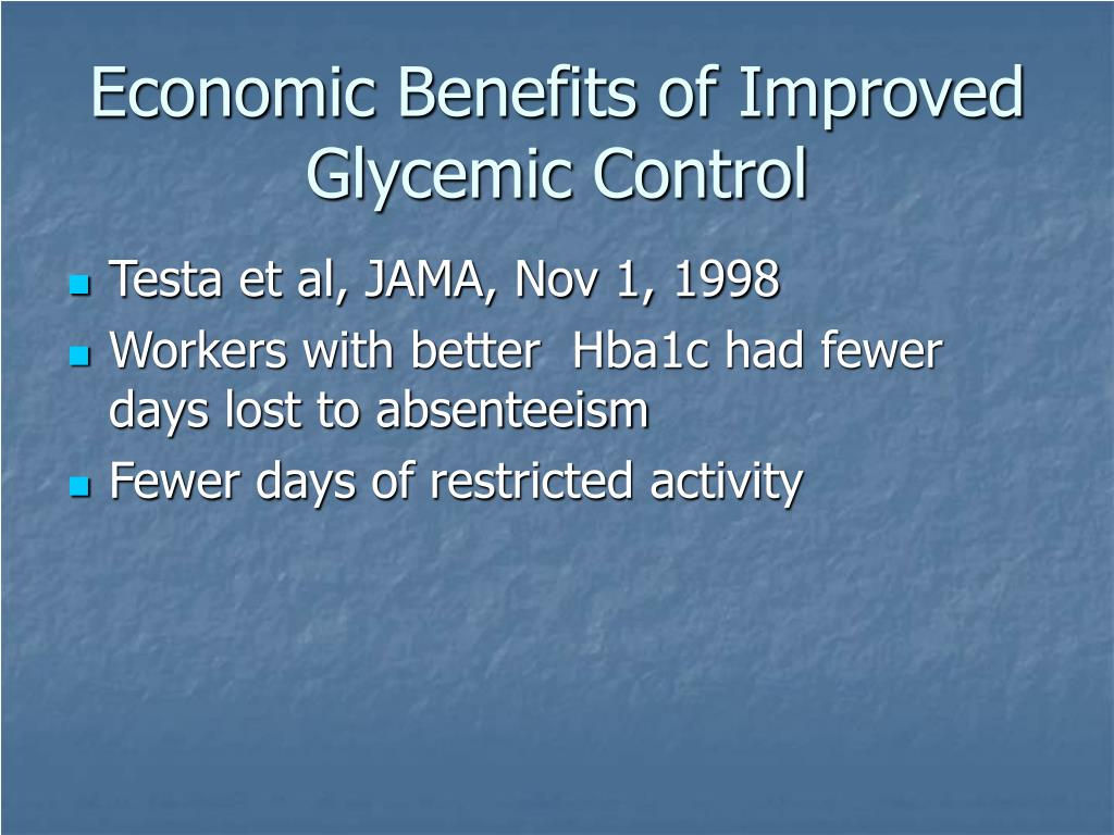 Economic Benefits of Improved Glycemic Control