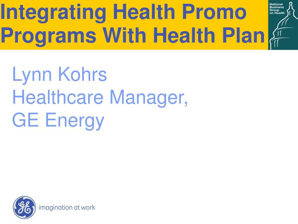 Integrating Health Promo Programs With Health Plan