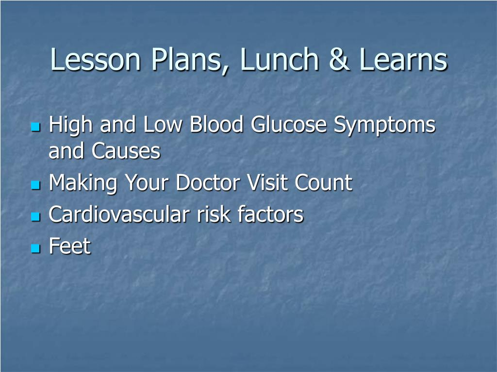 Lesson Plans, Lunch & Learns