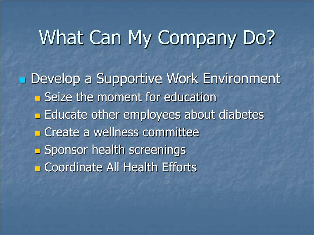 What Can My Company Do?