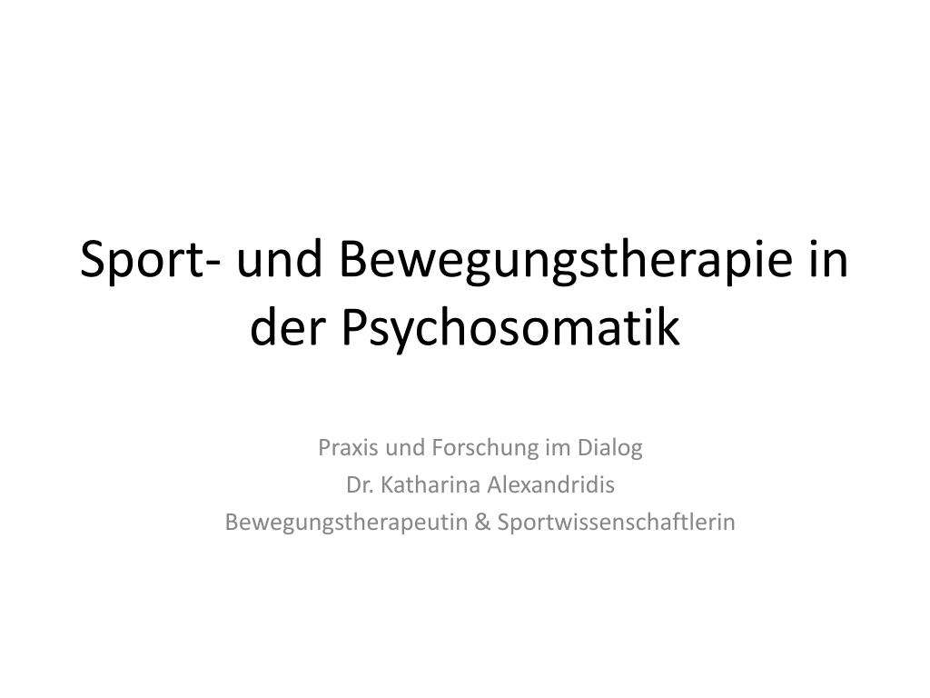 sport und bewegungstherapie in der psychosomatik l.