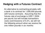 hedging with a futures contract