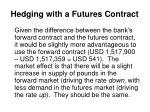 hedging with a futures contract6