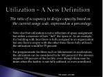utilization a new definition12