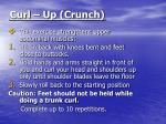 curl up crunch