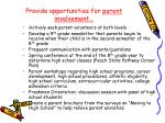provide opportunities for parent involvement