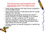 provide parents and students with information about the high school