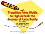 transition from middle to high school the journey of uncertainty