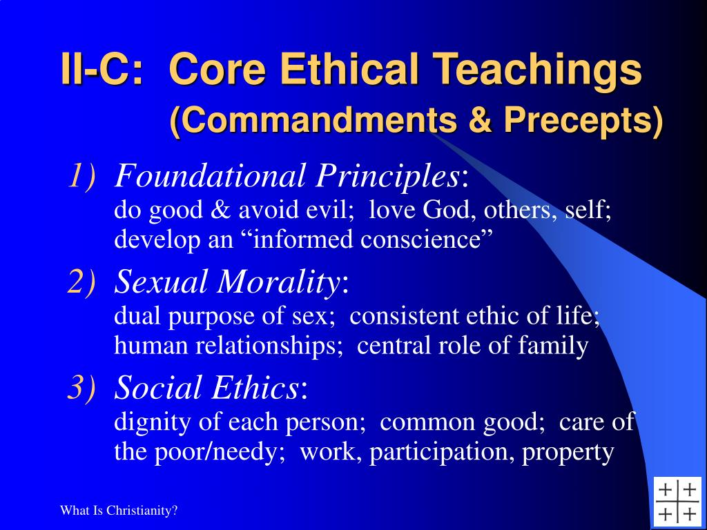 II-C:  Core Ethical Teachings