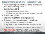 special consideration transaction log