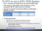 to dtc or not to dtc pos system