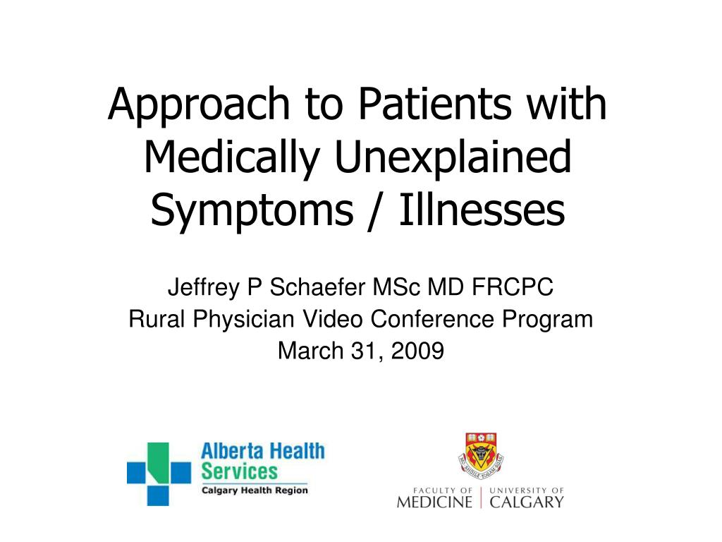 approach to patients with medically unexplained symptoms illnesses l.