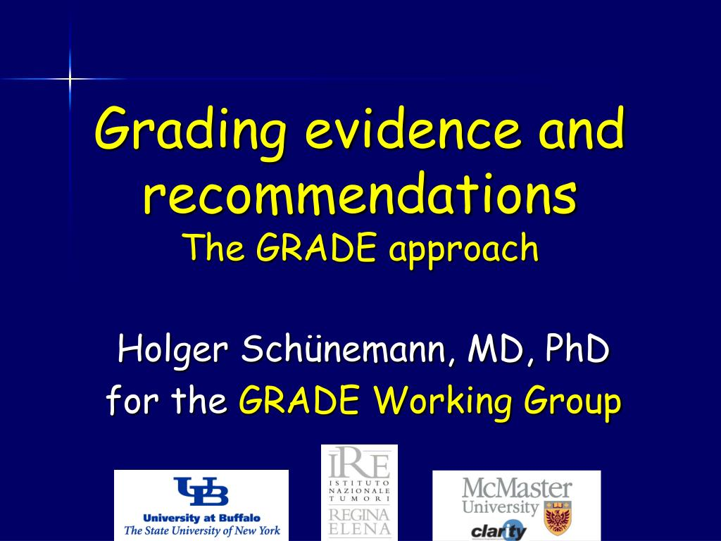 grading evidence and recommendations the grade approach l.