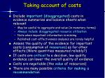 taking account of costs