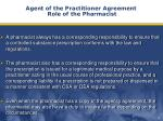 agent of the practitioner agreement role of the pharmacist