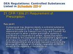 dea regulations controlled substances listed in schedule iii v