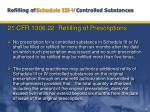 refilling of schedule iii v controlled substances