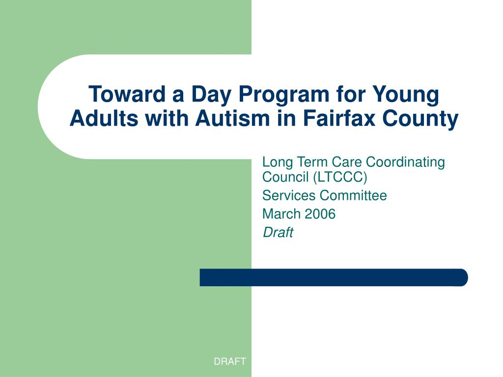 toward a day program for young adults with autism in fairfax county l.