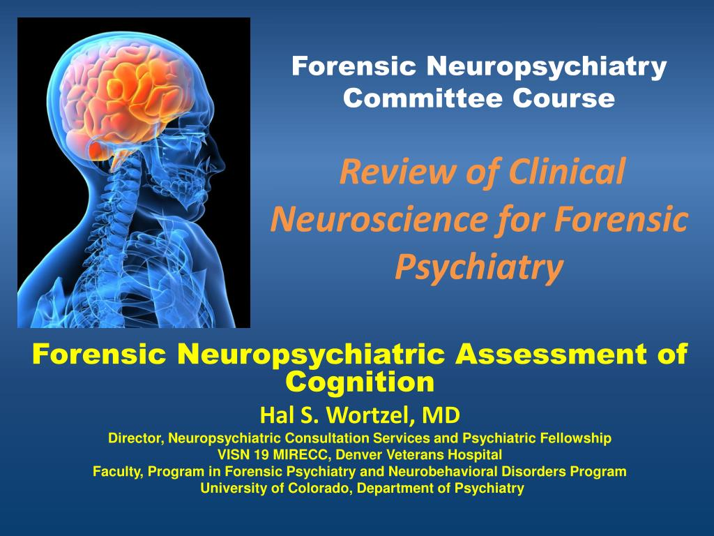 forensic neuropsychiatry committee course review of clinical neuroscience for forensic psychiatry l.