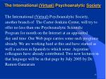 the international virtual psychoanalytic society