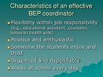 characteristics of an effective bep coordinator