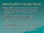matching bep to student needs