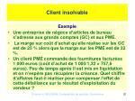 client insolvable