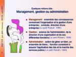 quelques notions cl s management gestion ou administration