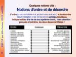 quelques notions cl s notions d ordre et de d sordre