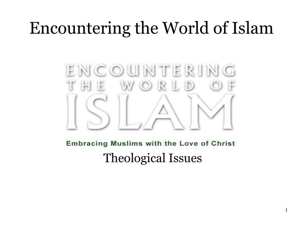 encountering the world of islam l.