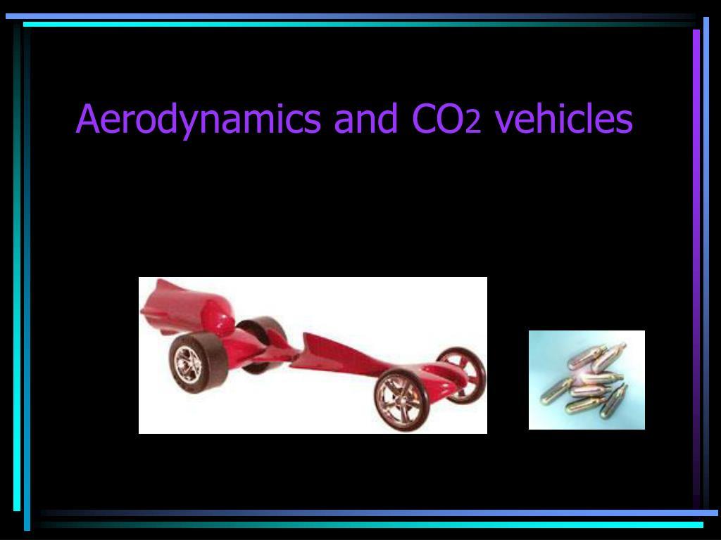 aerodynamics and co 2 vehicles l.